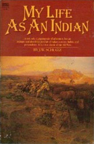 9780449900574: My Life as an Indian