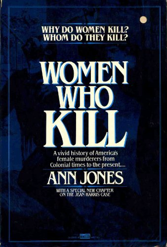 9780449900581: Women Who Kill