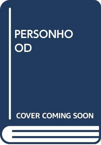 9780449900673: Personhood: The Art of Being Fully Human