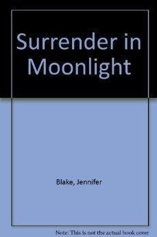 9780449900826: Surrender in Moonlight