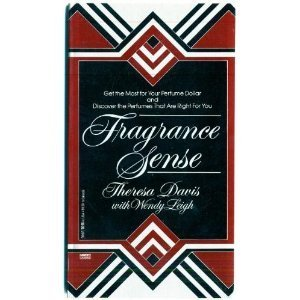 Fragrance Sense: Davis, Theresa