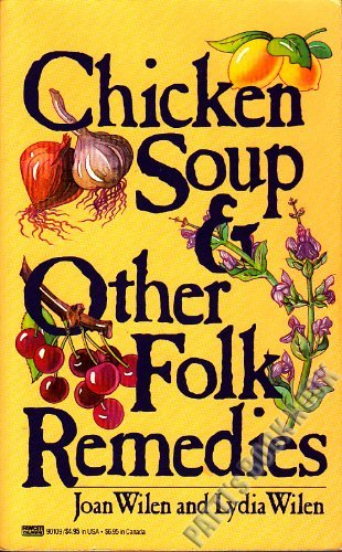 9780449901090: Chicken Soup & Other Folk Remedies