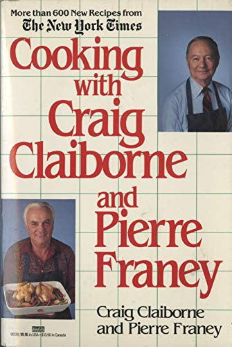 9780449901304: Cooking with Craig Claiborne and Pierre Franey