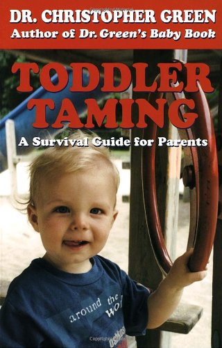 9780449901557: Toddler Taming: A Survival Guide for Parents