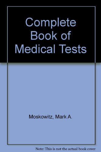9780449901663: The Complete Book of Medical Tests