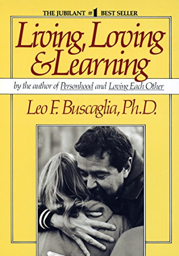 9780449901816: Living Loving and Learning