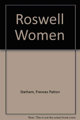 9780449901823: FT-THE ROSWELL WOMEN
