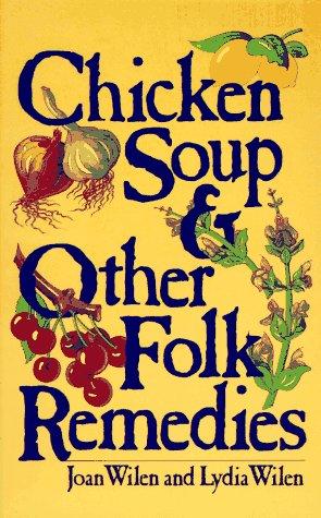 9780449901908: Chicken Soup & Other Folk Remedies