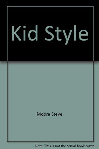 9780449901953: Ft-Kid Style