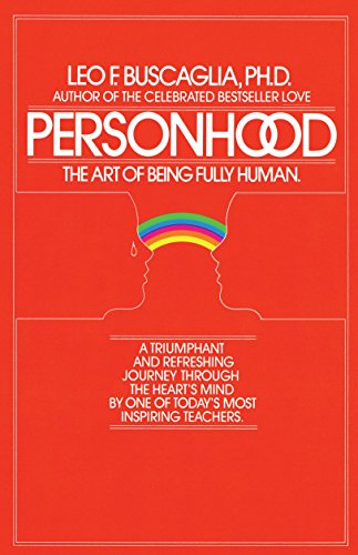 9780449901991: Personhood: The Art of Being Fully Human