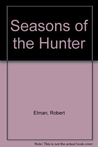 9780449902127: Seasons of the Hunter