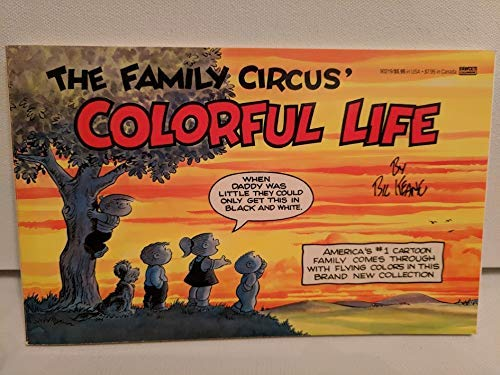 9780449902196: Family Circus Colorful Life