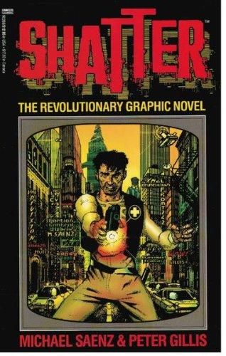 9780449902882: Shatter: The Revolutionary Graphic Novel