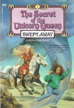 9780449902950: Swept Away (The Secret of the Unicorn Queen Book 1)