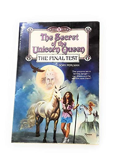 The Secret of the Unicorn Queen : Perlman, Dory