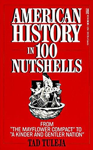 9780449903469: American History in 100 Nutshells: From