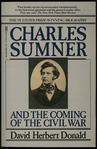 9780449903506: Charles Sumner and the Coming of the Civil War