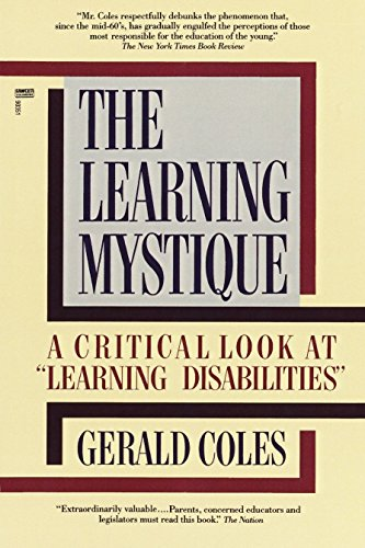 9780449903513: The Learning Mystique: A Critical Look at Learning Disabilities