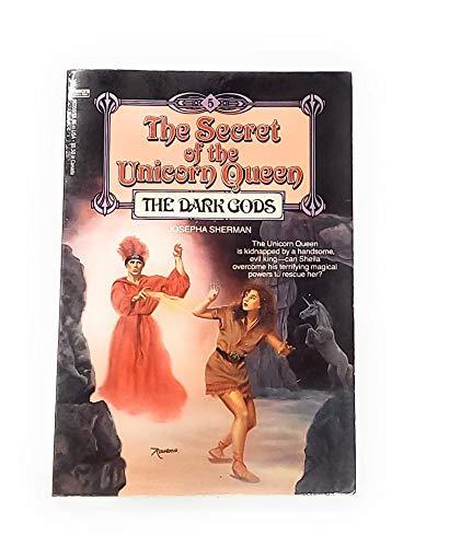 9780449903599: The Dark Gods (The Secret of the Unicorn Queen, Book 5)