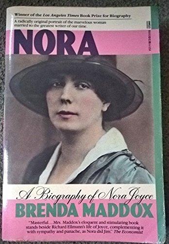 Nora: A Biography of Nora Joyce: Brenda Maddox
