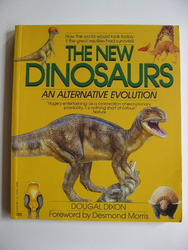 9780449904428: The New Dinosaurs: An Alternative Evolution