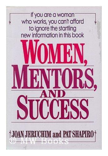 Women, Mentors, and Success: Jeruchim, Joan