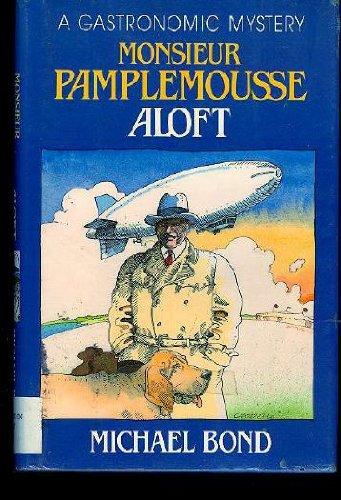 9780449904558: Monsieur Pamplemousse Aloft