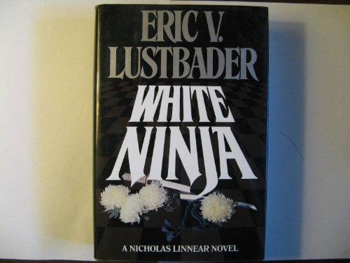 9780449904947: White Ninja