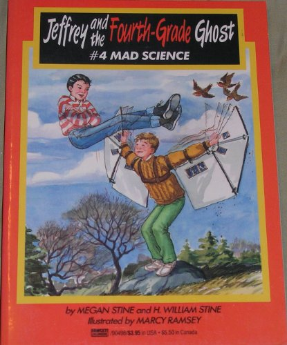 Mad Science: (#4) (Jeffrey and the Fourth Grade Ghost) (0449904989) by Stine, Megan