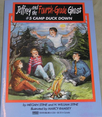 Camp Duck Down: (#5) (Jeffrey and the Fourth Grade Ghost): Stine, Megan