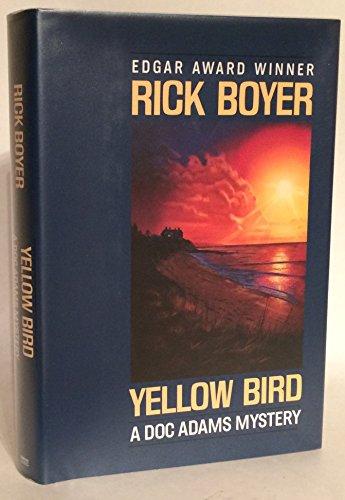 9780449905067: Yellow Bird