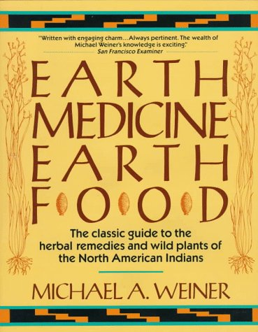 9780449905890: Earth Medicine, Earth Food