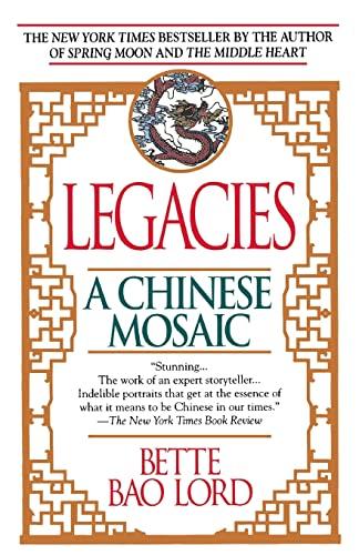 9780449906200: Legacies: A Chinese Mosaic