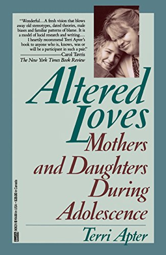 9780449906316: Altered Loves: Mothers and Daughters During Adolescence