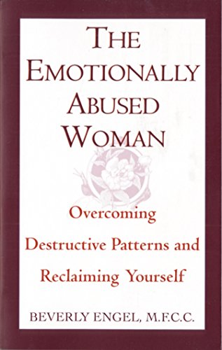 9780449906446: The Emotionally Abused Woman: Overcoming Destructive Patterns and Reclaiming Yourself (Fawcett Book)