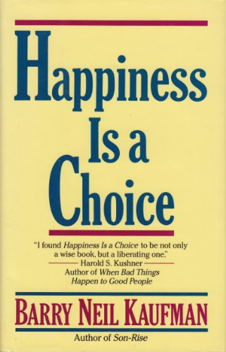 9780449906583: Happiness Is a Choice