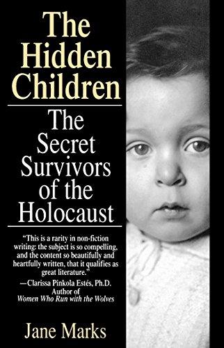 9780449906866: The Hidden Children: The Secret Survivors of the Holocaust