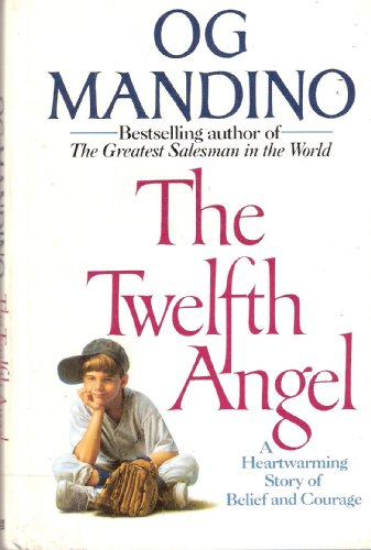 The Twelfth Angel: Mandino, Og
