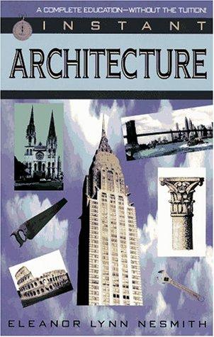 9780449906996: Instant Architecture