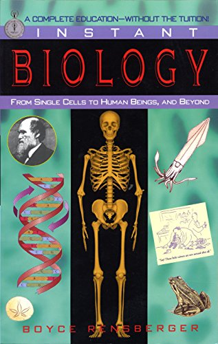 9780449907016: Instant Biology: From Single Cells to Human Beings, and Beyond