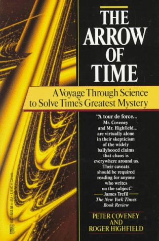 9780449907238: The Arrow Of Time: A Voyage Through Science To Solve Time's Greatest Mystery