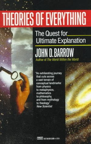 9780449907382: Theories of Everything: The Quest for Ultimate Explanation
