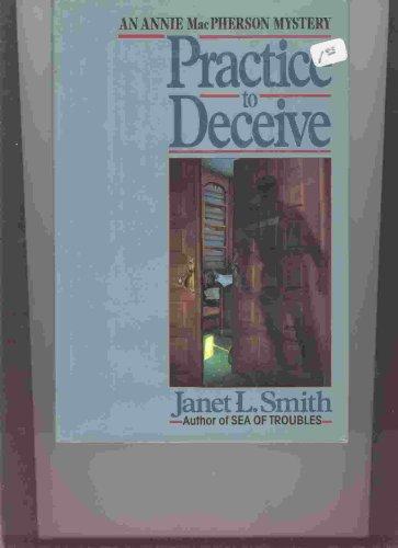 9780449907443: Practice to Deceive