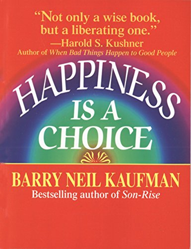 9780449907993: Happiness Is a Choice