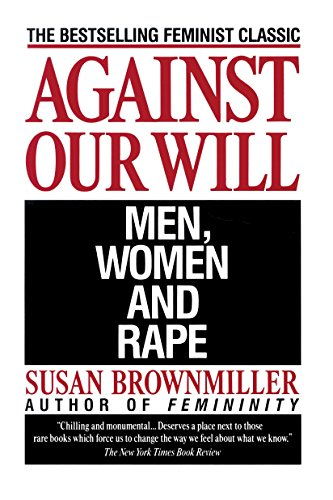 9780449908204: Against Our Will: Men, Women, and Rape