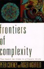 9780449908327: Frontiers of Complexity: The Search for Order in a Chaotic World