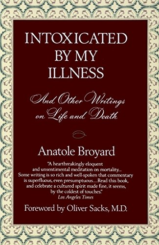 9780449908341: Intoxicated by My Illness and Other Writings on Life and Death