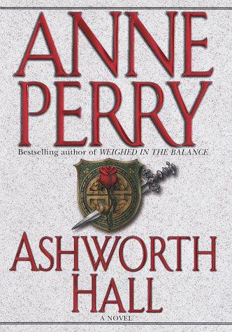 9780449908440: Ashworth Hall (Charlotte & Thomas Pitt Novels)
