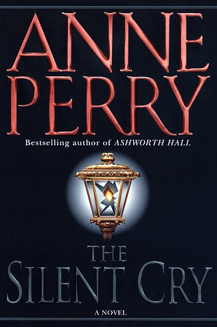 Silent Cry (William Monk Novels): Perry, Anne