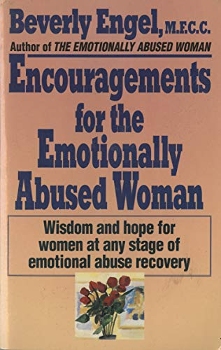 9780449908785: Encouragements for the Emotionally Abused Woman: Wisdom and Hope for Women at Any Stage of Emotional Abuse Recovery